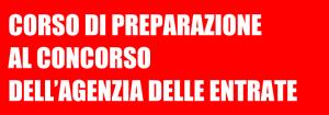 CORSO DI PREPARAZIONE AL CONCORSO DELL'AGENZIA DELLE ENTRATE